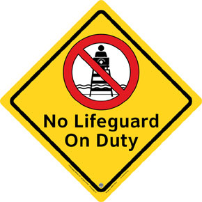 "Clarion® Pool Safety Sign - ""No Life Guard on Duty"""